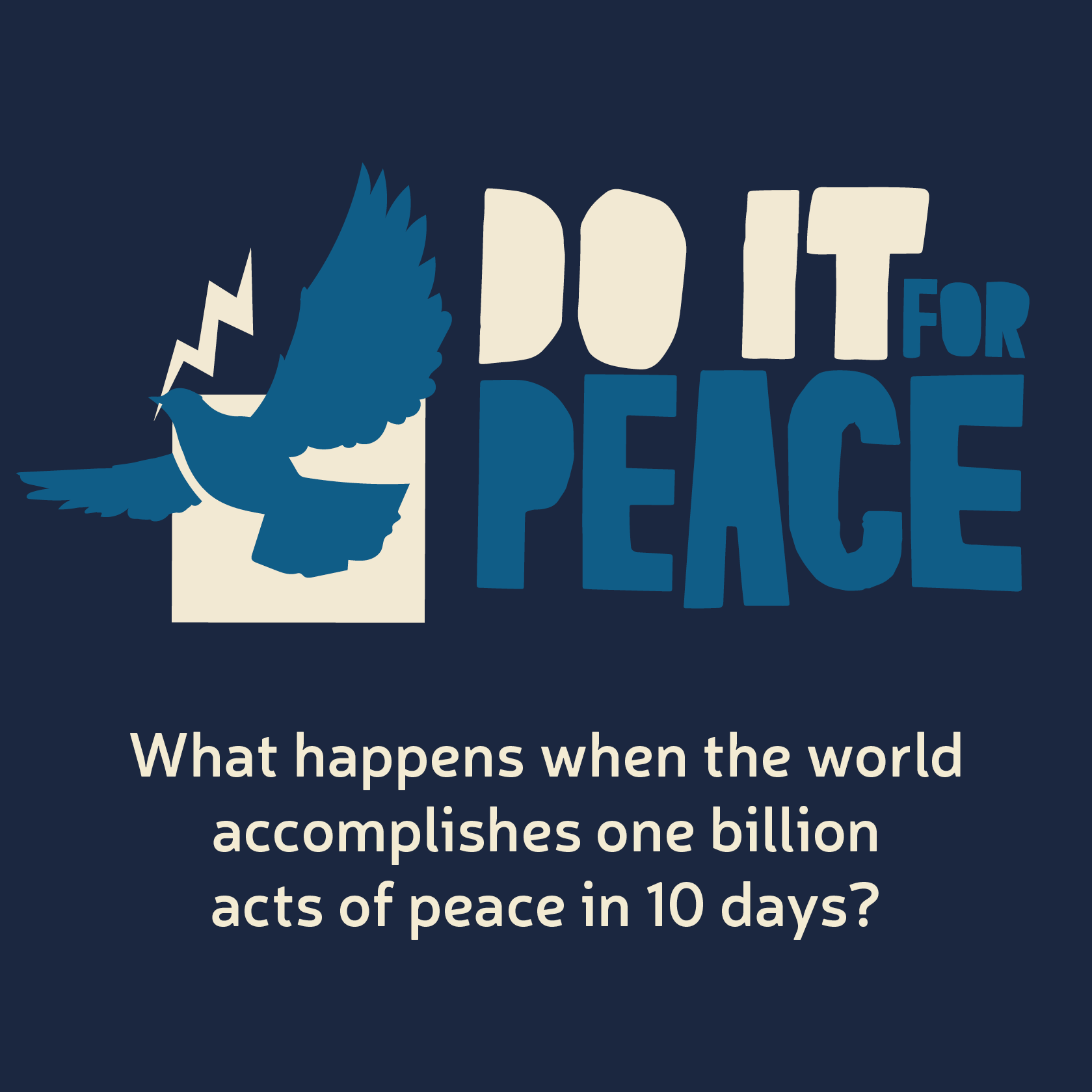 #DoItForPeace_Post_What Happens When..